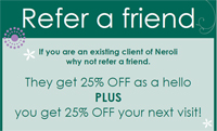 Neroli Beauty Salon Dunblane Refer a Friend